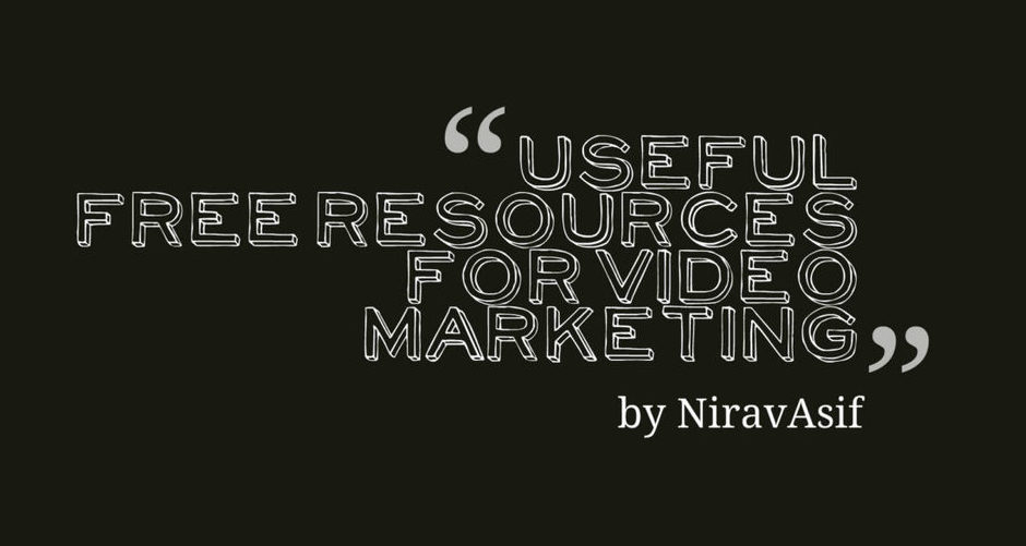 Useful FREE Resources for Video Marketing